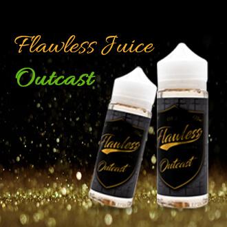 Flawless juice Outcast